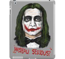 Wiseau SERIOUS?? The Room's Tommy Wiseau meets the Joker! iPad Case/Skin