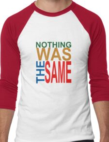 Nothing Was The Same III Men's Baseball ¾ T-Shirt
