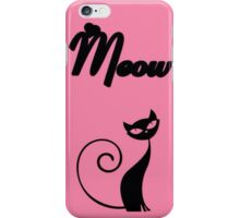Meow (pink) iPhone Case/Skin