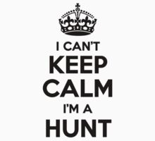 I cant keep calm Im a HUNT by icant
