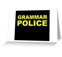 Grammar Police Greeting Card