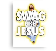 Swag Like Jesus Canvas Print