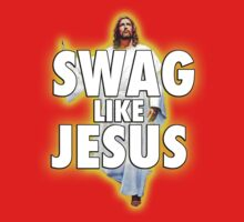 Swag Like Jesus by LifeSince1987