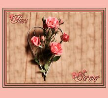 Yours Forever Card by Martie Venter