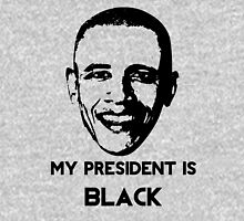 My President is BLACK Unisex T-Shirt