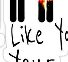 I Like You!!!! Sticker