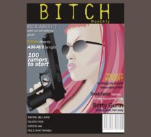 B*tch Magazine by corrosivecandy