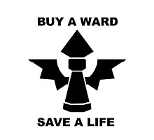 Buy a ward - save a life! Photographic Print