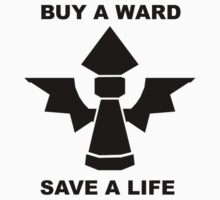 Buy a ward - save a life! T-Shirt