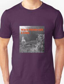 Walk Proud like a Lama - Tag T-Shirt