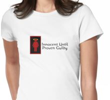 Innocent Until Proven Guilty Teenage Girl Womens Fitted T-Shirt