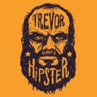 Hipster Trevor by narwen