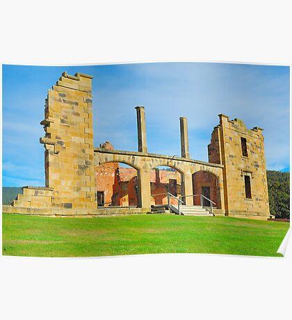 Gone But Not Forgotten - Port Arthur Historic Site , Tasmania Poster