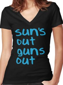 Sun's Out Gun's Out Women's Fitted V-Neck T-Shirt