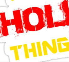 It's a GHOLIA thing, you wouldn't understand !! Sticker