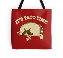 Taco Time! Tote Bag