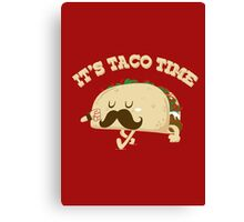 Taco Time! Canvas Print
