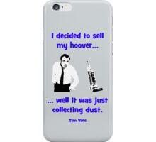 Tim Vine -  Hoover iPhone Case/Skin