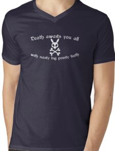 Death Awaits You All With Nasty, Big, Pointy Teeth Mens V-Neck T-Shirt