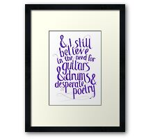 Frank Turner - I Still Believe Framed Print