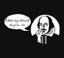 I Bite My Thumb At You, Sir by TeesBox