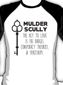 The Key to Love - Mulder & Scully T-Shirt