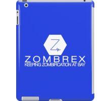 Zombrex - Keeping Zombification at Bay iPad Case/Skin