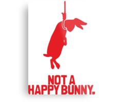 Not a Happy Bunny Metal Print