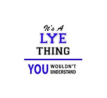 It's a LYE thing, you wouldn't understand !! by thestarmaker