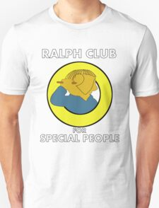 Ralph club for special people T-Shirt