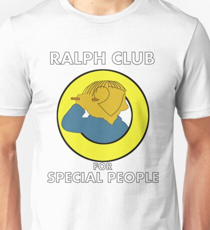 Ralph club for special people Unisex T-Shirt