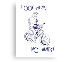 Look Mum, No Hands! Canvas Print
