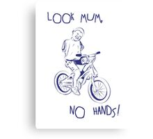 Look Mum, No Hands! Canvas Print