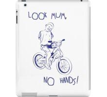 Look Mum, No Hands! iPad Case/Skin