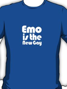 Emo is the new gay T-Shirt