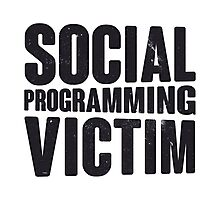 Social programming victim Photographic Print