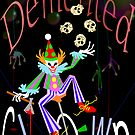 Demented Clown by Patricia Anne McCarty-Tamayo