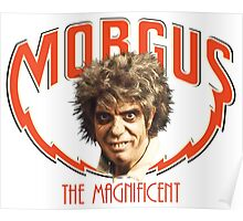 MORGUS: THE MAGNIFICENT Poster