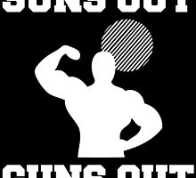 Suns out guns out by inkedcreatively
