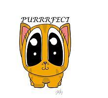 I'm Purrrfect by JazminTyler
