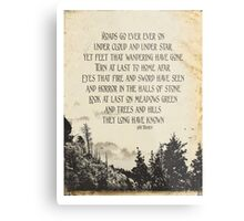 Roads Go Ever On - J.R.R Tolkien Metal Print