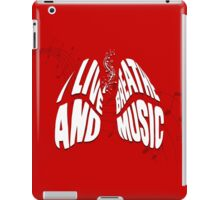 I Live and Breathe Music iPad Case/Skin