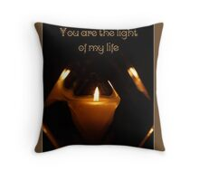 You Are the Light of My Life Throw Pillow