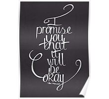 Ben Marwood - I Promise You That It Will Be Okay Poster