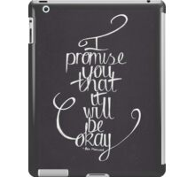 Ben Marwood - I Promise You That It Will Be Okay iPad Case/Skin