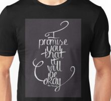 Ben Marwood - I Promise You That It Will Be Okay Unisex T-Shirt