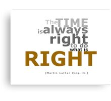 The Right Time Canvas Print
