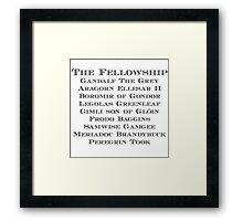 The Fellowship Framed Print