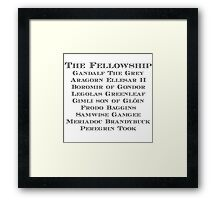 The Fellowship Framed Print