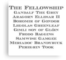 The Fellowship Canvas Print